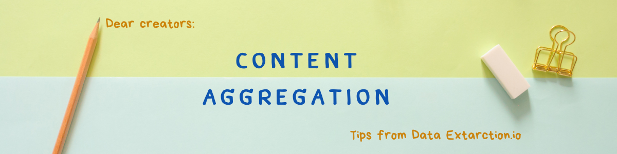 Content aggregation tips