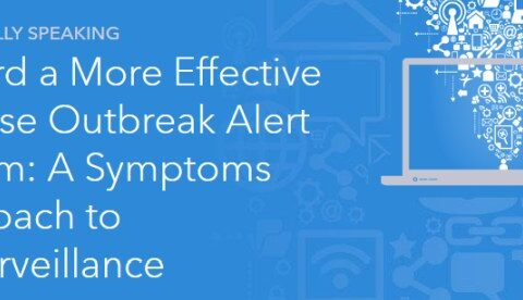 Toward a More Effective Disease Outbreak Alert System: A Symptoms Approach to Biosurveillance