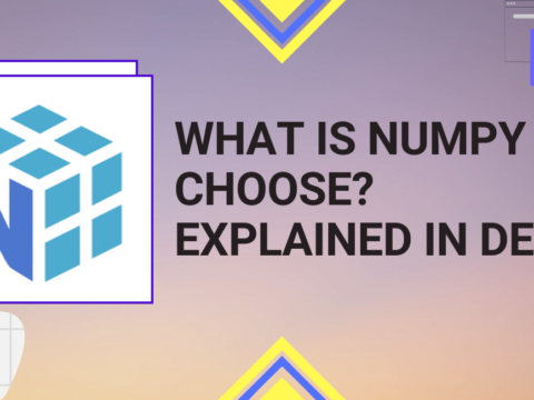 Python Pool: WHAT IS NUMPY CHOOSE()? EXPLAINED IN DETAIL