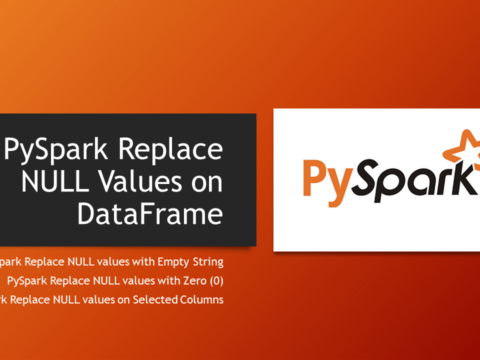 PySpark fillna() & fill() – Replace NULL Values