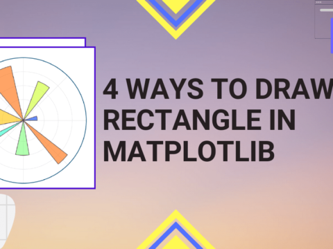 Python Pool: 4 Ways to Draw a Rectangle in Matplotlib
