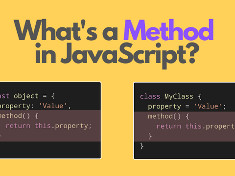 What's a Method in JavaScript?