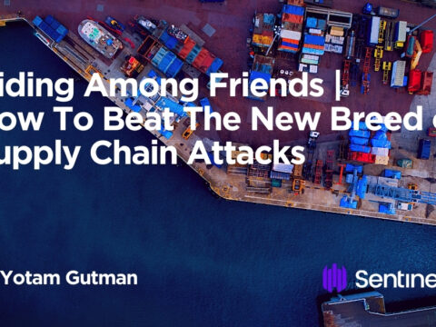 Hiding Among Friends | How To Beat The New Breed of Supply Chain Attacks