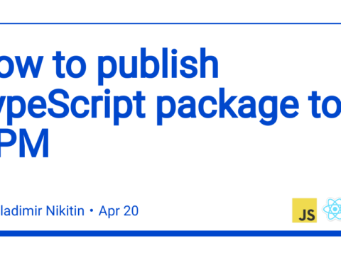 How to publish TypeScript package to NPM 👾