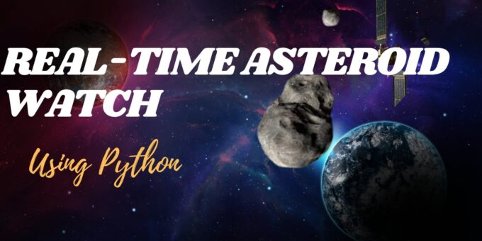 Real Time asteroid watch in python