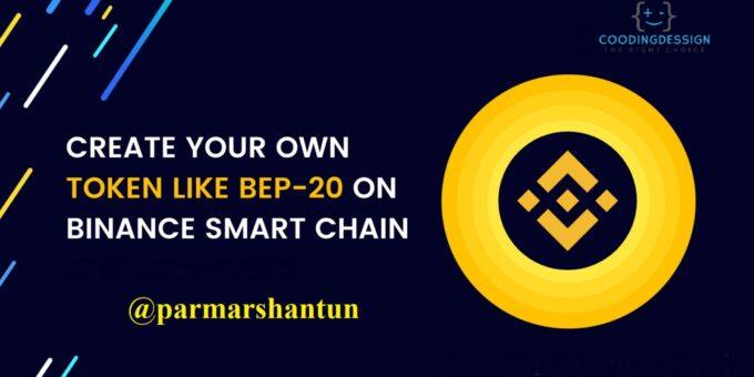 How to create a BEP-20 token on Binance Smart Chain?